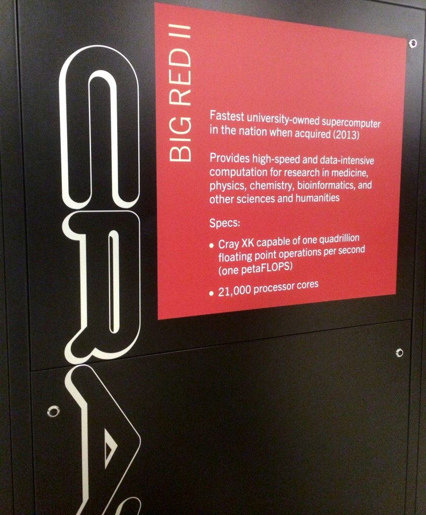 Here's a placard for the crown jewel of the IU Data Center, Big Red II. This was the fastest university-owned supercomputer at the time of its assembly in 2013.